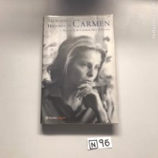 Libros de segunda mano: HISTORIA DE CARMEN. Lote 206511566