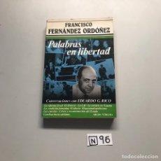 Libros de segunda mano: PALABRAS EN LIBERTAD. Lote 206512386