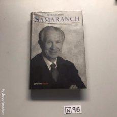 Libros de segunda mano: SAMARANCH. Lote 206550951