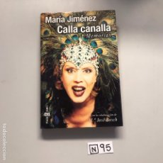 Libros de segunda mano: CALLA CANALLA. Lote 206588045
