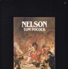 Libros de segunda mano: NELSON, HORATIO (1758-1805) - TOM POCOCK - BIOGRAFIAS SALVAT 1985 / ILUSTRADO. Lote 206806777