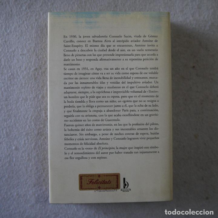 Libros de segunda mano: MEMORIAS DE LA ROSA - CONSUELO DE SAINT-EXUPÉRY - EDICIONES B - 2000 - Foto 6 - 206820748