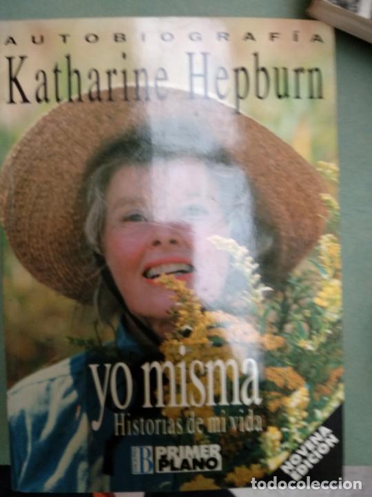 KATHARINE HEPBURN ,YO MISMA EDICIONES B AÑO 1991 ILUSTRADO (Libros de Segunda Mano - Biografías)