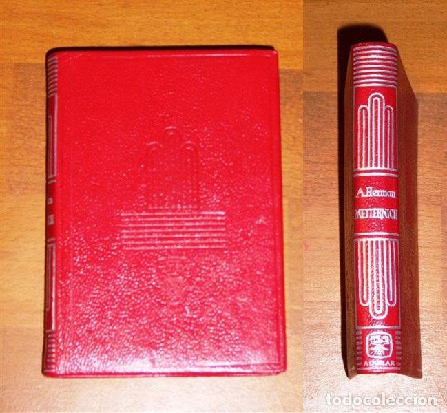 HERMAN, ARTHUR. METTERNICH (CRISOL ; 9) (Libros de Segunda Mano - Biografías)