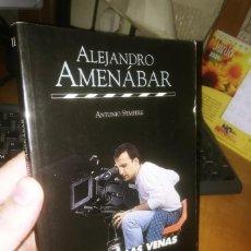 Libros de segunda mano: LIBRO: ALEJANDRO AMENÁBAR. CINE EN LAS VENAS. Lote 206993865