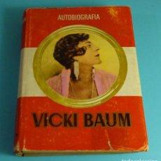 Libros de segunda mano: VICKI BAUM. AUTOBIOGRAFÍA. EDITORIAL PLANETA. 1ª EDICIÓN 1964. Lote 207052912