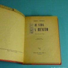 Libros de segunda mano: MI VIDA CON BENITO. RACHELE MUSSOLINI. EDITORIAL PERSEO. REENCUADERNACIÓN. Lote 207100227