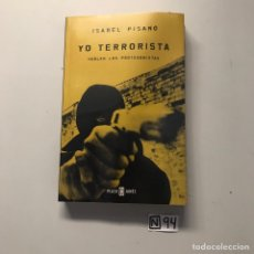 Libros de segunda mano: YO TERRORISTA. Lote 207147987