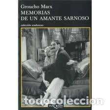 GROUCHO MARX - MEMORIAS DE UN AMANTE SARNOSO (Libros de Segunda Mano - Biografías)