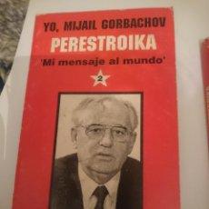 Libros de segunda mano: YO MIJAIL GORBACHOV PERESTROIKA MI MENSAJE AL MUNDO - NUMERO 2. Lote 207306135