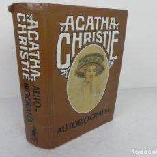 Libros de segunda mano: AGATHA CHRISTIE AUTOBIOGRAFÍA - EDITORIAL MOLINO-1978 (CARTONÉ). Lote 207948575