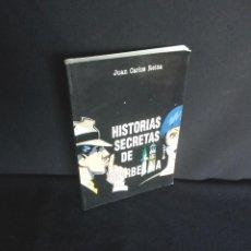 Libros de segunda mano: JUAN CARLOS REINA - HISTORIAS SECRETAS DE MARBELLA - MARBELLA 1997. Lote 207965501