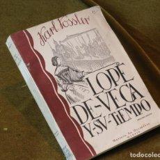 Libros de segunda mano: LOPE DE VEGA Y SU TIEMPO,KARL VOSSLER,EDITA REVISTA DE OCCIDENTE,1940. Lote 208835196