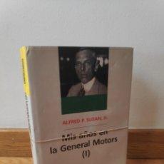 Livres d'occasion: ALFRED P SLOAN JR MIS AÑOS EN GENERAL MOTORS,2 TOMOS. Lote 208855730