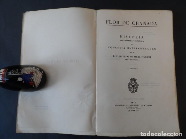 Libros de segunda mano: FLOR DE GRANADA . DIONISIO DE FELIPE C.S S.R.. EDITORIAL EL PERPETUO SOCORRO 1945 - Foto 2 - 208953857