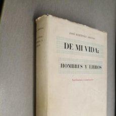 Libros de segunda mano: DE MI VIDA: HOMBRES Y LIBROS, SEMBLANZAS Y COMENTARIOS / JOSÉ MARTÍNEZ ARENAS / VALENCIA 1963. Lote 210282902