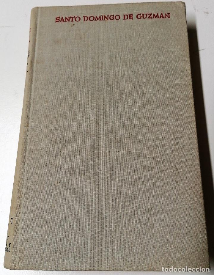 SANTO DOMINGO DE GUZMÁN VISTO POR SUS CONTEMPORÁNEOS, BIBLIOTECA DE AUTORES CRISTIANOS, MADRID, 1966 (Libros de Segunda Mano - Biografías)