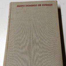 Libros de segunda mano: SANTO DOMINGO DE GUZMÁN VISTO POR SUS CONTEMPORÁNEOS, BIBLIOTECA DE AUTORES CRISTIANOS, MADRID, 1966. Lote 210382701