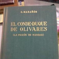 Libros de segunda mano: EL CONDE DUQUE DE OLIVARES. LA PASIÓN DE MANDAR. G MARAÑON. EDITORIAL ESPASA CALPE.. Lote 210420302