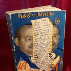 Libros de segunda mano: 49 ESPAÑOLES EN PIJAMA Y 1 EN CAMISETA, EVARISTO ACEVEDO, CON DEDICATORIA AUTÓGRAFA DEL AUTOR. Lote 210680015
