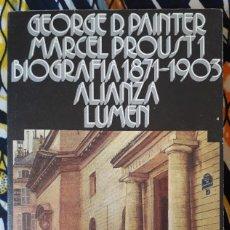 Libros de segunda mano: GEORGES D. PAINTER . MARCEL PROUST 1. BIOGRAFÍA 1871-1903. Lote 210718430