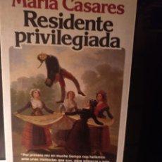 Libros de segunda mano: MARIA CASARES. RESIDENTE PRIVILEGIADA. ARGOS VERGARA 1981. Lote 210799652