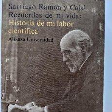 Libros de segunda mano: HISTORIA DE MI LABOR CIENTÍFICA, SANTIAGO RAMÓN CAJAL, 1981. Lote 210956942