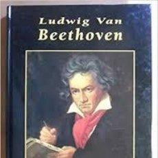 Libros de segunda mano: LUDWING VAN BEETHOVEN. EYNDE, EDICIONES RUEDA, TAPA DURA. Lote 211519606