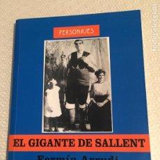 Libros de segunda mano: EL GIGANTE DE SALLENT, FERMIN ARRUDI DAVID DUMALL PUERTOLAS, EDITORIAL DELSAN. Lote 211728055