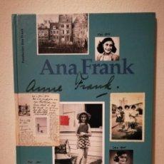 Libros de segunda mano: LIBRO - ANA FRANK RUD VAN DER ROL - BIOGRAFIA - RIAN VERHOEVEN - FUNDACIÓN ANA FRANK. Lote 211736365