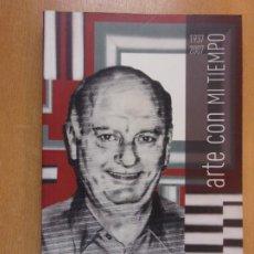 Libros de segunda mano: ARTE CON MI TIEMPO 1937-2007 / MANUEL PÉREZ-LIZANO / 2007. ESTUDIO CAMALEÓN. Lote 211753318