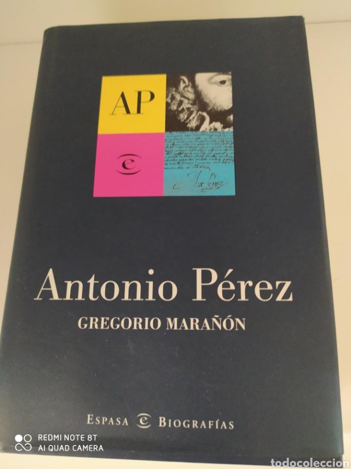 ANTONIO PÉREZ GREGORIO MARAÑÓN CON PRÓLOGO INÉDITO DE GREGORIO MARAÑÓN Y LIBRO ADICIONAL (Libros de Segunda Mano - Biografías)