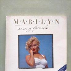 Libros de segunda mano: MARILYN AMONG FRIENDS. SAM SHAW AND NORMAN ROSTEM. Lote 211952428