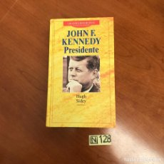 Libros de segunda mano: JOHN F. KENNEDY PRESIDENTE. Lote 212041873