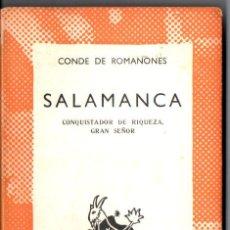 Libros de segunda mano: AUSTRAL Nº 1316 : CONDE DE ROMANONES - SALAMANCA (1962) PRIMERA EDICIÓN EN AUSTRAL. Lote 212704556