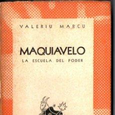 Libros de segunda mano: AUSTRAL Nº 530 : VALERIU MARCU - MAQUIAVELO (1945) PRIMERA EDICIÓN EN AUSTRAL. Lote 212706435