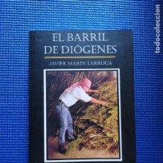 Livres d'occasion: EL BARRIL DE DIOGENES JAVIER MARIN LARRUGA CON DEDICATORIA AUTOGRAFA. Lote 212773580