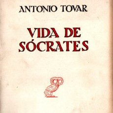 Libros de segunda mano: ANTONIO TOVAR : VIDA DE SÓCRATES (REVISTA DE OCCIDENTE, 1947) CON AUTÓGRAFO. Lote 212797826