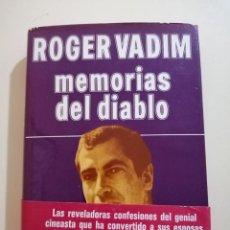 Libros de segunda mano: MEMORIAS DEL DIABLO. ROGER VADIM. 1ª EDICIÓN ESPAÑOLA. 1976. Lote 212838877