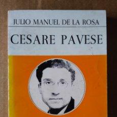Libros de segunda mano: CESARE PAVESE: BIOGRAFÍA POR JULIO MANUEL DE LA ROSA /EPESA, 1973. GRANDES ESCRITORES CONTEMPORÁNEOS. Lote 212885880
