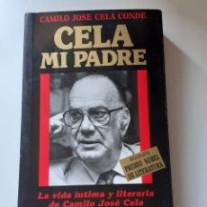 Libros de segunda mano: LIBRO, CELA MI PADRE, AÑO 1989. Lote 212928002
