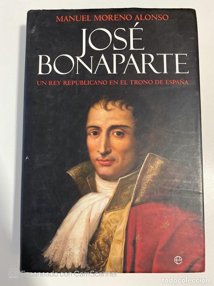 JOSE BONAPARTE. MANUEL MORENO ALONSO. LA ESFERA ED. MADRID, 2008. PAGS:551 (Libros de Segunda Mano - Biografías)