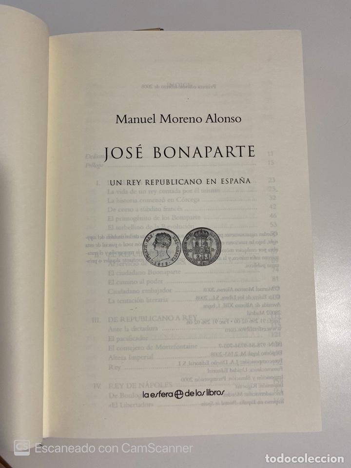 Libros de segunda mano: JOSE BONAPARTE. MANUEL MORENO ALONSO. LA ESFERA ED. MADRID, 2008. PAGS:551 - Foto 3 - 213165690