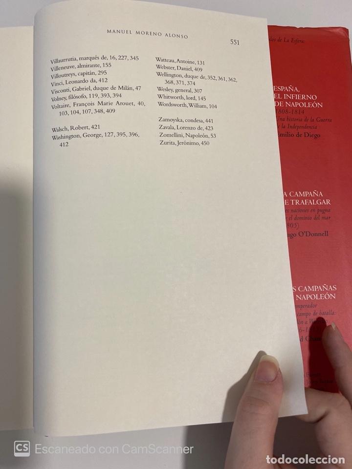 Libros de segunda mano: JOSE BONAPARTE. MANUEL MORENO ALONSO. LA ESFERA ED. MADRID, 2008. PAGS:551 - Foto 5 - 213165690