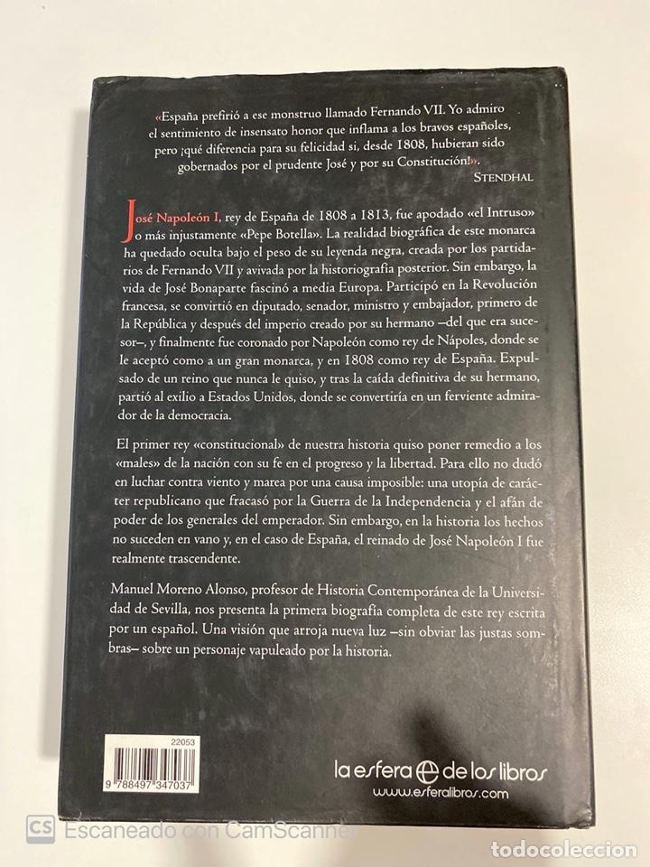 Libros de segunda mano: JOSE BONAPARTE. MANUEL MORENO ALONSO. LA ESFERA ED. MADRID, 2008. PAGS:551 - Foto 6 - 213165690