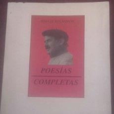 Libros de segunda mano: ISMAEL BELMONTE / POESIAS COMPLETAS. Lote 213532487
