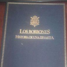 Libros de segunda mano: LOS BORBONES - HISTORIA DE UNA DINASTIA. Lote 213534643