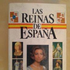 Libros de segunda mano: LAS REINAS DE ESPAÑA - FERNANDO GONZÁLEZ DORIA. Lote 213614303
