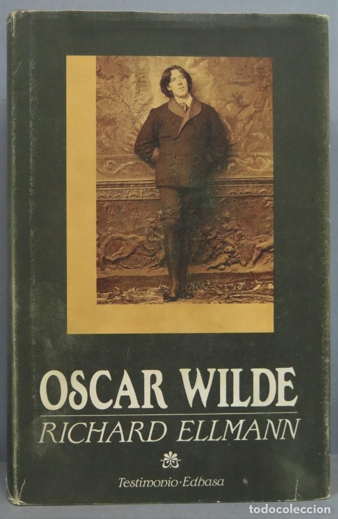 OSCAR WILDE. RICHARD ELLMANN (Libros de Segunda Mano - Biografías)