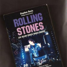 Libros de segunda mano: ROLLING STONES. LOS VIEJOS DIOSES NUNCA MUEREN - STEPHEN DAVIS – JORDI TARDÀ – ED. ROBINBOOK, 2006. Lote 213760796